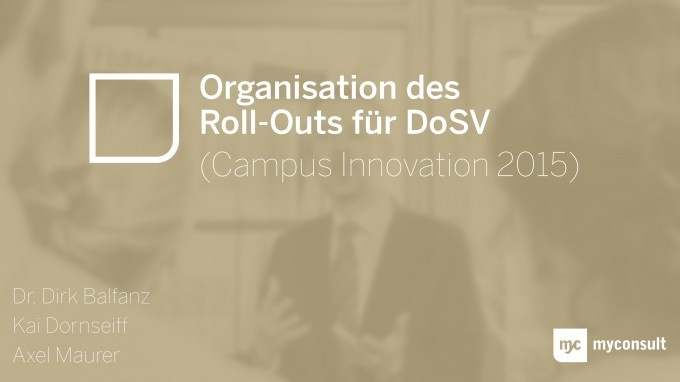 Organisation des Roll-Outs für DoSV (Campus Innovation 2015)